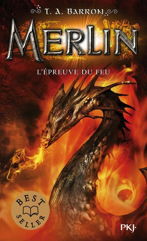 Couverture Merlin, cycle 1, tome 3 : L'épreuve du feu
