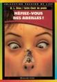 Couverture Pris au piège ! / Méfiez-vous des abeilles Editions Bayard (Poche - Passion de lire) 1996