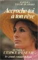 Couverture Accroche-toi à ton rêve Editions Belfond 1986