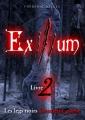 Couverture Exilium, tome 2 : Les legs noir (deuxième partie) Editions Autoédité 2017