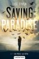 Couverture Saving paradise, tome 1 : En proie au rêve Editions Castelmore 2016