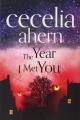 Couverture L'année où je t'ai rencontré Editions HarperCollins 2014