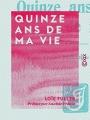 Couverture Quinze ans de ma vie Editions Amazon 2015