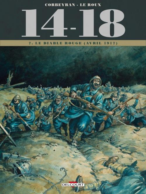 Couverture 14-18, tome 07 : Le diable rouge (avril 1917)