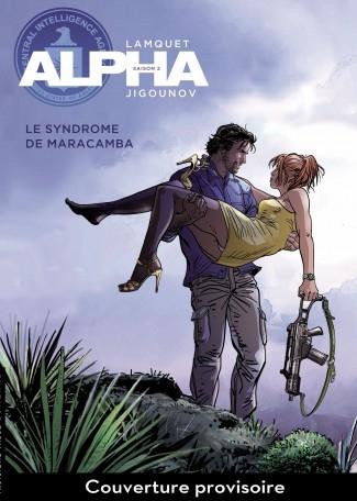 Couverture Alpha, tome 13 : Le syndrome de Maracamba