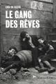 Couverture Le gang des rêves Editions Slatkine 2016
