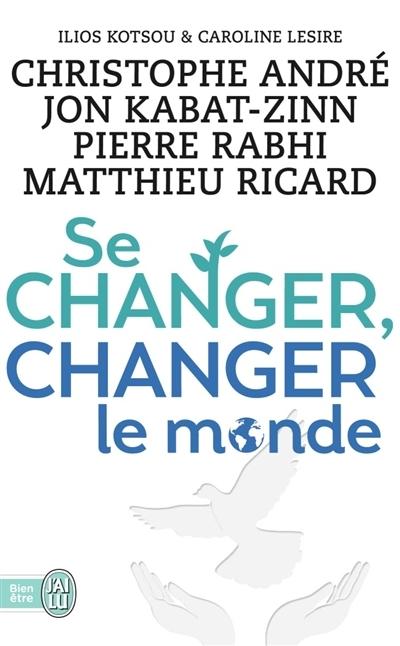 Couverture Se changer, changer le monde