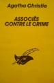 Couverture Associés contre le crime Editions Librairie des  Champs-Elysées  (Le masque) 1984