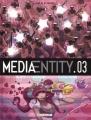 Couverture MediaEntity, tome 3 Editions Delcourt (Machination) 2015