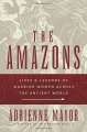 Couverture The Amazons: Lives & Legends of Warrior Women across the Ancient World Editions Princeton university press 2014