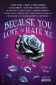 Couverture Because You Love to Hate Me: 13 Tales of Villainy Editions Bloomsbury (Children's Books) 2017