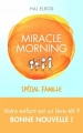 Couverture Miracle morning : Spécial famille Editions First 2017