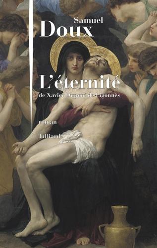 Couverture L'éternité de Xavier Dupont de Ligonnès