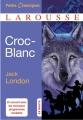Couverture Croc-Blanc / Croc Blanc Editions Larousse (Classiques) 2016