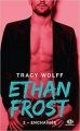 Couverture Ethan Frost, tome 2 : Enchaînée Editions Milady (New Adult) 2017