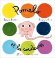 Couverture Pomelo et les couleurs Editions Albin Michel (Jeunesse) 2011