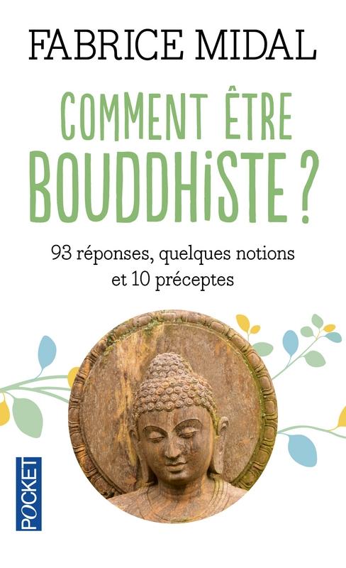 Couverture Comment être bouddhiste ?
