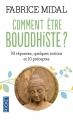 Couverture Comment être bouddhiste ? Editions Pocket 2014