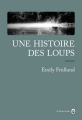 Couverture Une histoire des loups Editions Gallmeister (Nature writing) 2017