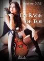 Couverture En rage de toi Editions Rebelle (Lipstick) 2016