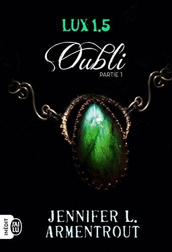 Couverture Lux : Oubli, tome 1