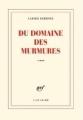 Couverture Du domaine des murmures Editions Gallimard  (Blanche) 2013