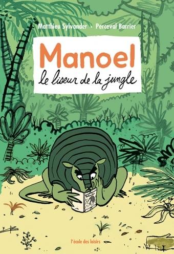 Couverture Manoel : Le liseur de la jungle