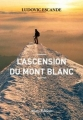 Couverture L'ascension du Mont Blanc Editions Allary 2017