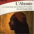 Couverture L'abyssin Editions Gallimard  (Ecoutez lire) 2014
