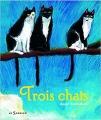 Couverture Trois chats Editions Le Sorbier 2008