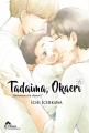 "Couverture Tadaima, Okaeri : ""Bienvenue à la maison !"", tome 1 Editions IDP (Hana) 2017"