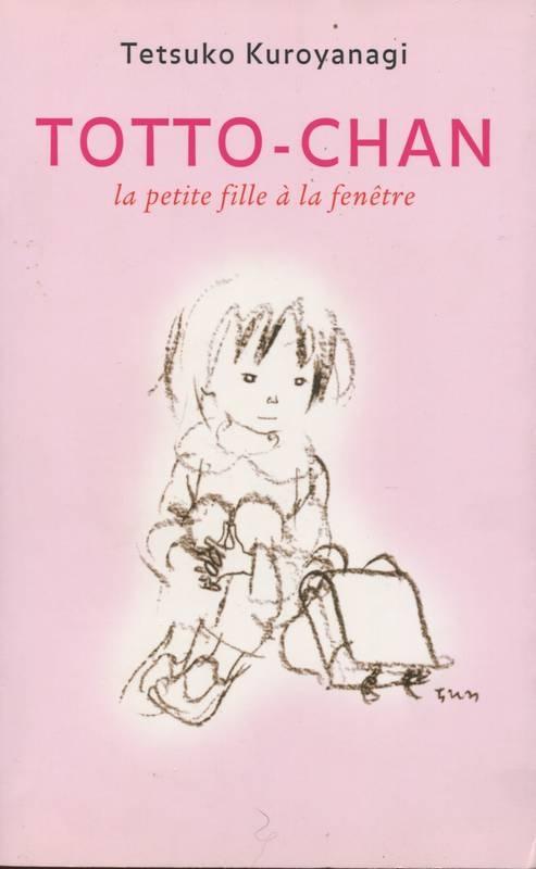 Couverture Totto-chan : La Petite Fille à la fenêtre
