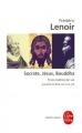 Couverture Socrate, Jésus, Bouddha : Trois maîtres de vie Editions Le Livre de Poche (Biblio essais) 2013