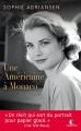 Couverture Grace Kelly : D'Hollywood à Monaco, le roman d'une légende / Une américaine à Monaco, le roman d'une légende Editions Charleston (Poche) 2017