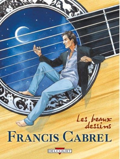 Couverture Francis Cabrel : Les beaux dessins