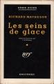 Couverture Les seins de glace Editions Gallimard  (Série noire) 1955