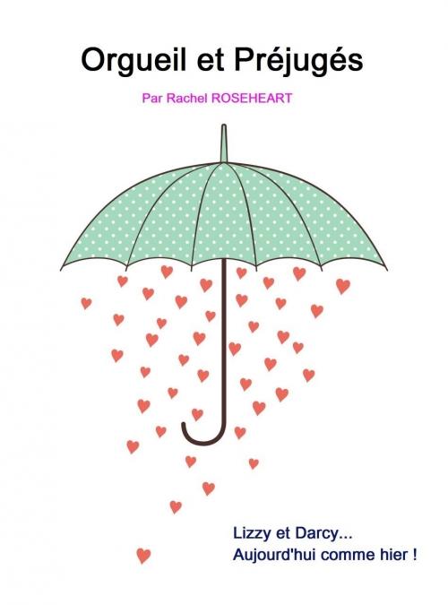 Couverture Orgueil et préjugés (Roseheart)