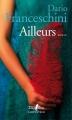 Couverture Ailleurs Editions Gallimard  (L'arpenteur) 2017
