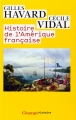 Couverture Histoire de l'Amérique française Editions Flammarion (Champs - Histoire) 2014