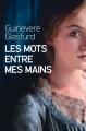Couverture Les mots entre mes mains Editions France loisirs 2017