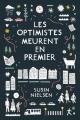 Couverture Les Optimistes meurent en premier Editions Hélium (Fiction jeunesse) 2017