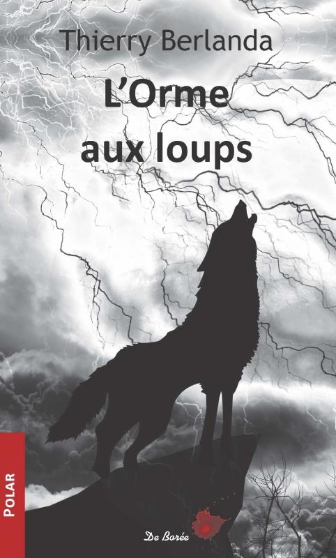 Couverture L'orme aux loups