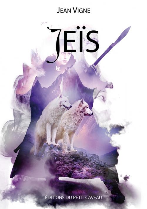 Couverture Jeïs : Le chemin de la liberté / Jeïs