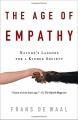 Couverture L'âge de l'empathie : Leçons de la nature pour une société solidaire Editions Broadway Books 2010