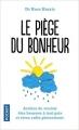 Couverture Le piège du bonheur, édition illustrée Editions Pocket (Evolution) 2017