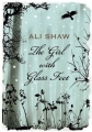 Couverture The Girl With Glass Feet Editions Atlantic Books 2009