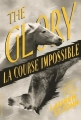 Couverture The glory : La course impossible Editions Gallimard  (Jeunesse) 2017