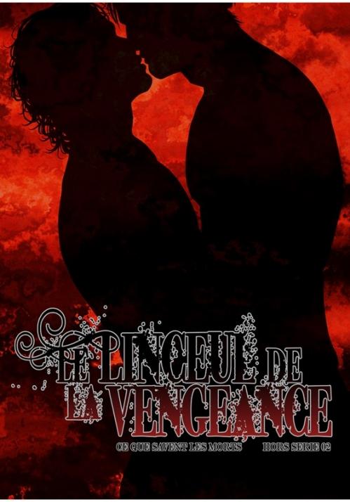 Couverture Ce que savent les morts, tome hs 2 : Le linceul de la vengeance