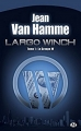 Couverture Largo Winch (Roman), tome 1 : Le Groupe W Editions Milady 2012