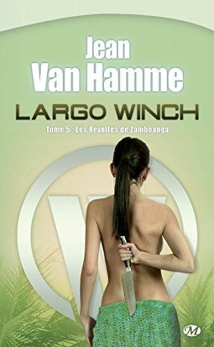 Couverture Largo Winch (Roman), tome 5 : Les Révoltés de Zamboanga